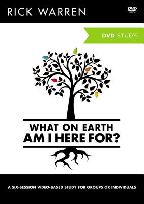 What on Earth Am I Here For?: A DVD Study - Warren, Rick