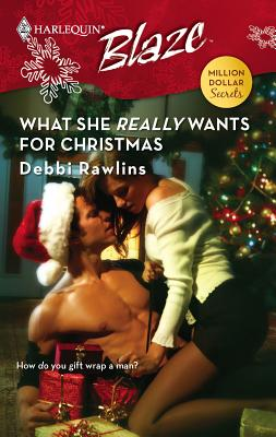 What She Really Wants for Christmas - Rawlins, Debbi