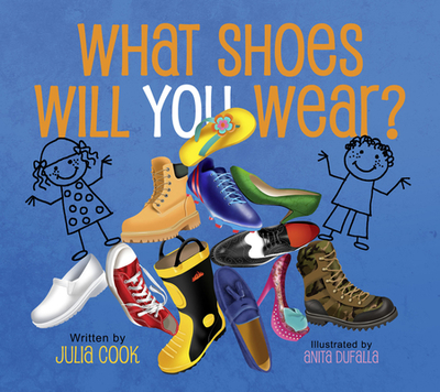 What Shoes Will You Wear? - Cook, Julia