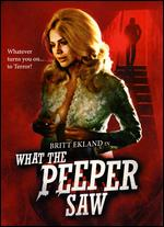 What the Peeper Saw - James Kelly