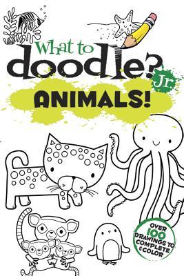 What to Doodle? Jr. Animals! - Phillips, Jillian