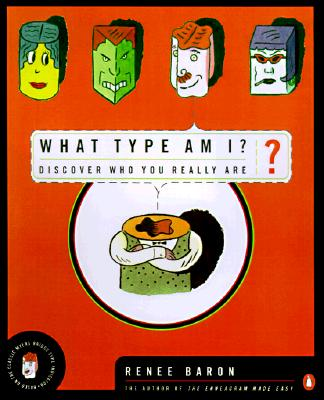What Type Am I?: The Myers-Brigg Type Indication Made Easy - Baron, Renee