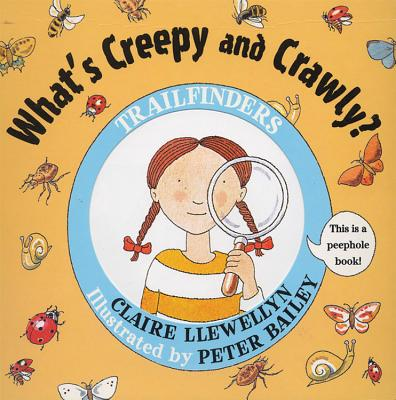What's Creepy and Crawly? - Llewellyn, Claire