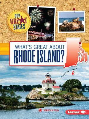 What's Great about Rhode Island? - Felix, Rebecca