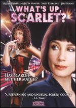 What's Up Scarlett?