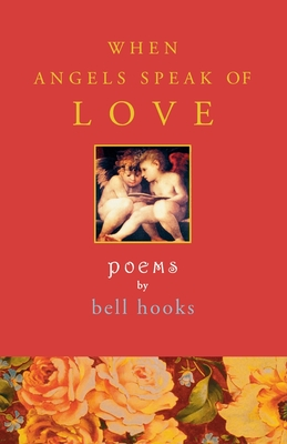 When Angels Speak of Love - Hooks, Bell