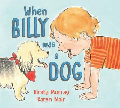 When Billy Was a Dog - Murray, Kirsty