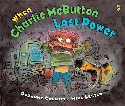 When Charlie McButton Lost Power - Collins, Suzanne