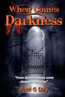 When Comes Darkness - Day, Paul