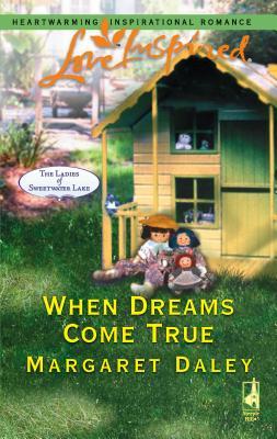 When Dreams Come True - Daley, Margaret