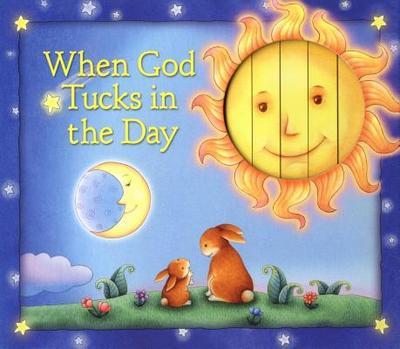 When God Tucks in the Day - Zobel Nolan, Allia, and Chung, Chi