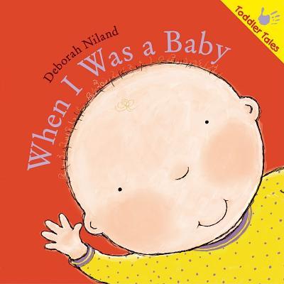 When I Was a Baby - Niland, Deborah