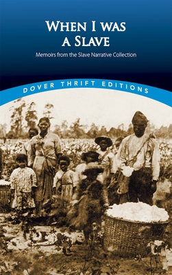 When I Was a Slave: Memoirs from the Slave Narrative Collection - Yetman, Norman R (Editor)