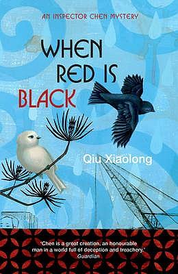 When Red is Black - Xiaolong, Qiu