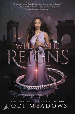 When She Reigns - Meadows, Jodi