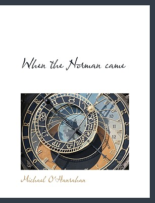 When the Norman Came - O'Hanrahan, Michael