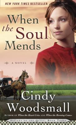When the Soul Mends - Woodsmall, Cindy