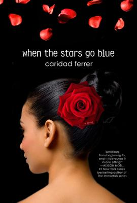 When the Stars Go Blue - Ferrer, Caridad