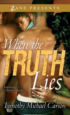 When the Truth Lies - Carson, Timothy Michael