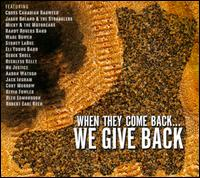 When They Come Back... We Give Back - Various Artists