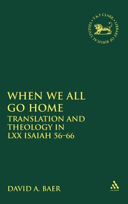 When We All Go Home - Baer, David A