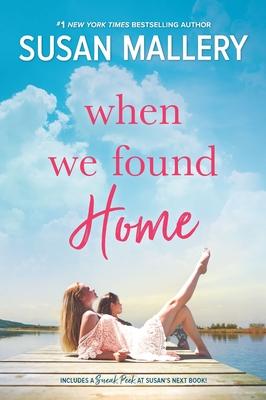 When We Found Home - Mallery, Susan