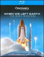 When We Left Earth: NASA Missions [Blu-ray]
