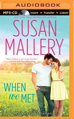 When We Met - Eby, Tanya (Read by), and Mallery, Susan