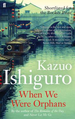 When We Were Orphans - Ishiguro, Kazuo