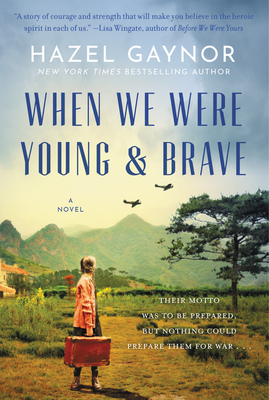 When We Were Young & Brave - Gaynor, Hazel