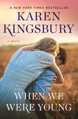 When We Were Young - Kingsbury, Karen