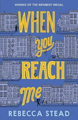 When You Reach Me - Stead, Rebecca