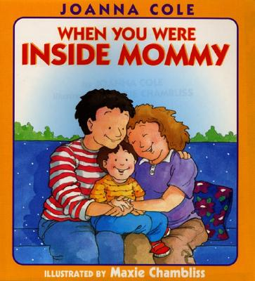 When You Were Inside Mommy -