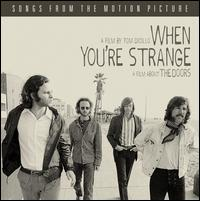 When You're Strange: A Film About the Doors - Original Motion Picture Soundtrack