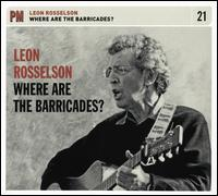 Where Are the Barricades? - Leon Rosselson