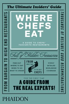 Where Chef's Eat: A Guide to Chefs' Favourite Restaurants - Warwick, Joe