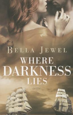 Where Darkness Lies - Jewel, Bella