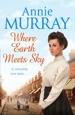 Where Earth Meets Sky - Murray, Annie