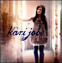 Where I Find You - Kari Jobe