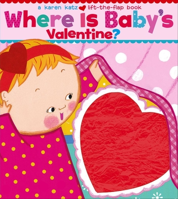 Where Is Baby's Valentine? -
