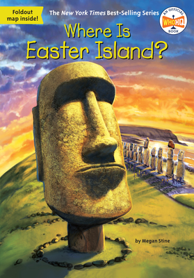 Where Is Easter Island? - Stine, Megan, and Who Hq