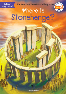 Where Is Stonehenge? - Kelley, True, and Who Hq