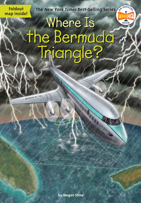 Where Is the Bermuda Triangle? - Stine, Megan, and Who Hq