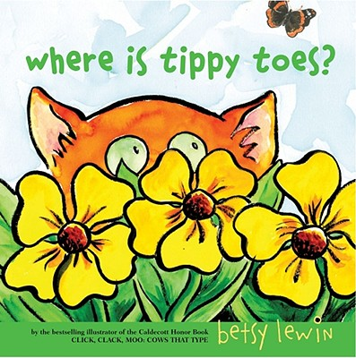 Where Is Tippy Toes? - Lewin, Betsy