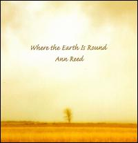 Where the Earth Is Round - Ann Reed