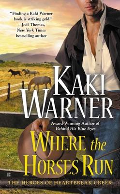 Where the Horses Run - Warner, Kaki