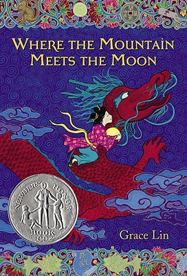Where the Mountain Meets the Moon - Lin, Grace