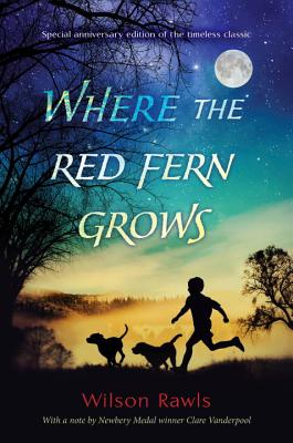Where the Red Fern Grows - Rawls, Wilson