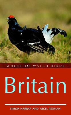 Where to Watch Birds in Britain - Harrap, Simon, and Redman, Nigel