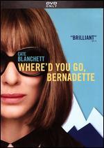 Where'd You Go, Bernadette - Richard Linklater